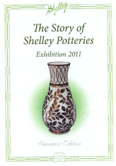 The Story of Shelley Potteries (Exhibition 2011)
